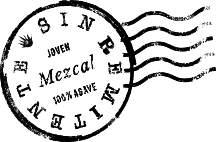 MEZCAL SIN REMITENTE